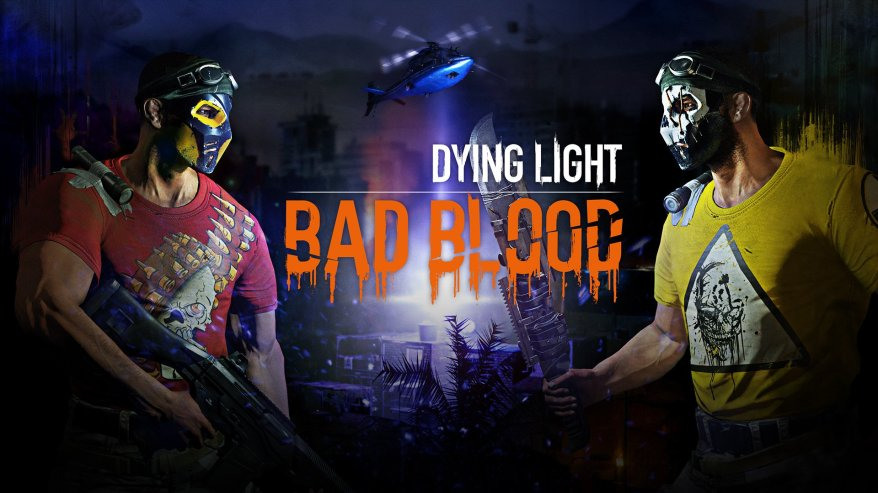 dying_light_bad_blood-1